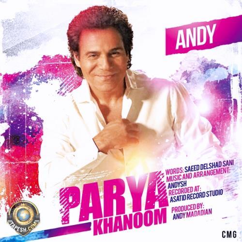 Andy - Parya Khanoom