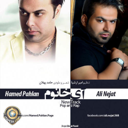 Hamed Pahlan and Ali Nejat - Ay Khanoom
