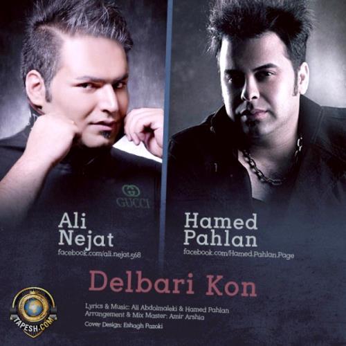 Hamed Pahlan and Ali Nejat - Delbari Kon