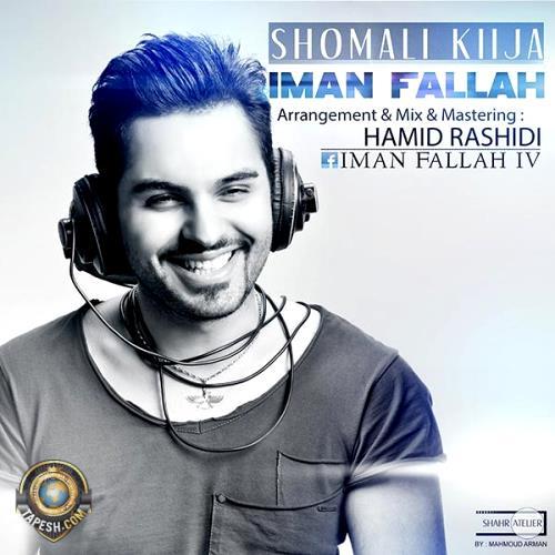 Iman Fallah - Shomali Kija