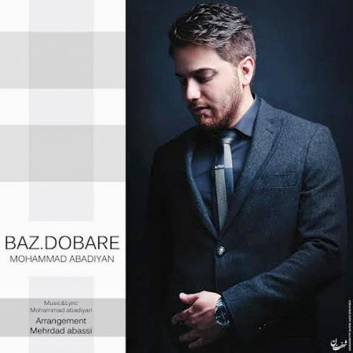 Mohammad Abadian - Baz Dobare