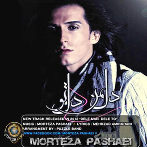 Morteza Pashaei - Dele Man Dele To