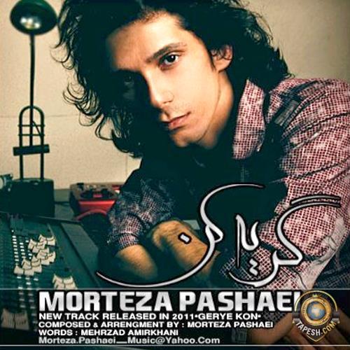 Morteza Pashaei - Geryeh Kon