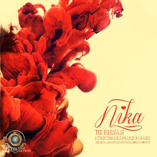 Nika - Bi Ehsas