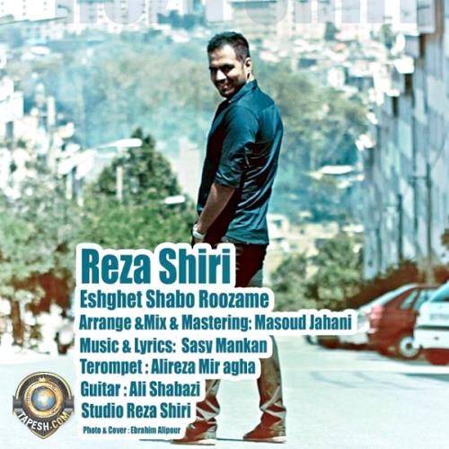Reza Shiri - Eshghet Shabo Roozame