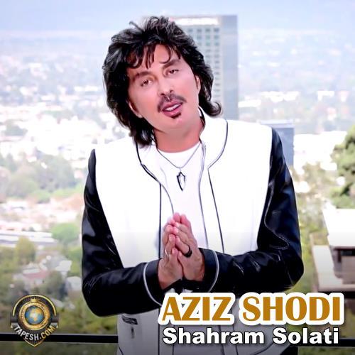 Shahram Solati - Aziz Shodi