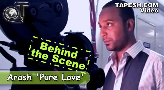 Arash - Pure Love Behind the Scene